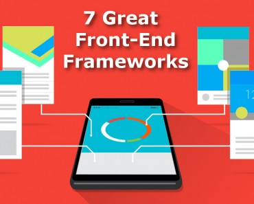 7 Great Front-End Frameworks to Power Your Website UI