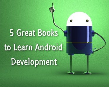 5-great-books-to-learn-android-development