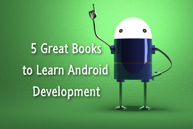 The 8 Best Books for Android App Development in 2019