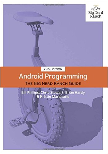 5 Great Books to Learn Android Development - Android developement the big neard ranch